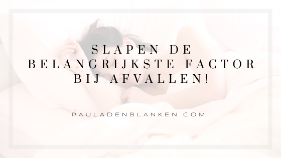 Slapen de belangrijkste factor bij afvallen!