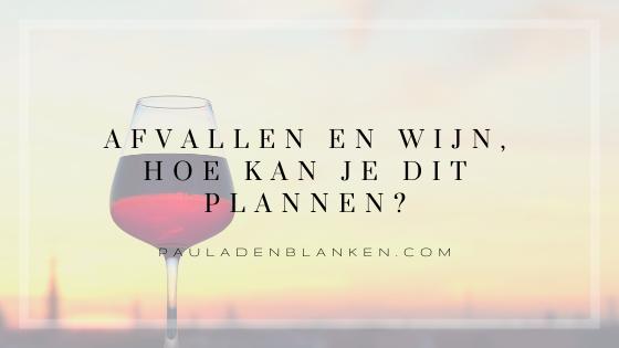 Afvallen en wijn of andere alcohol, hoe kan je dit plannen?